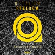 DJ Taller - Freedom (Original Mix)
