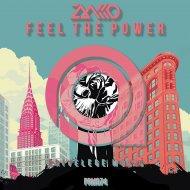 Zakko - Feel The Power (Original Mix)