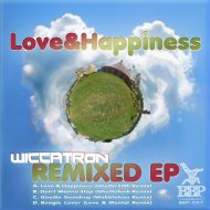 Wiccatron - Love & Happiness (Ghetto Filth Remix) ()