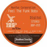 Nynfus Corporation & Hanzee - Break It Down (feat. Hanzee) (Original Mix)