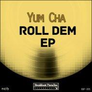 Yum Cha - Boom Ting (Original Mix)