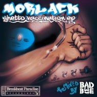 Morlack  - Ghetto Vaccination (BadboE Remix)