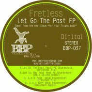 Fretless  &  MC Shureshock  - Let Go the Past (Will Styles Remix)