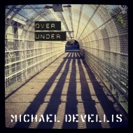 Michael DeVellis & BadboE - Over and Under (Original Mix)