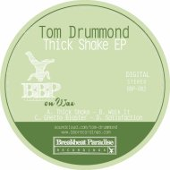 Tom Drummond - Ghetto Blaster (Original Mix)
