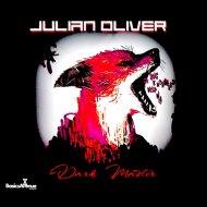 Julian oliver - Dark master (Original Mix)