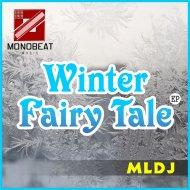 MLDJ - Winter Fairy Tale (Original Mix)