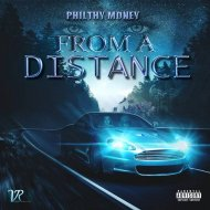 Philthy Money - From a Distance (Original Mix)