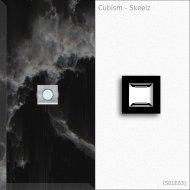 Cubism - Skeelz (Original Mix)