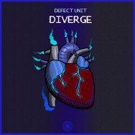 Defect Unit - Diverge (Original Mix)