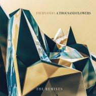 Fhernando  - A Thousand Flowers (Blank Page Syndrome Remix)
