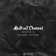 Brutto B. - Missing Heaven (Original Mix)