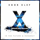Egor Clef - In the Future (Original Mix)