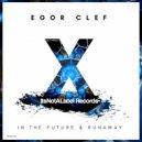 Egor Clef - Runaway (Original Mix)