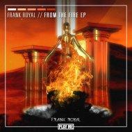 Frank Royal - Never Die Alone (Original Mix)