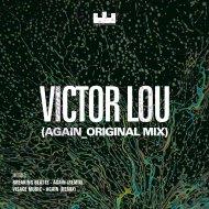 Victor Lou  - Again (Breaking Beattz Remix)