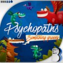 Psychopaths - Something Groovy (Original Mix)