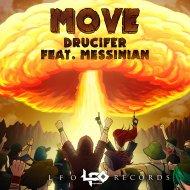 Drucifer & Messinian - Move (feat. Messinian) (Original Mix)