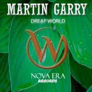 Martin Garry - Dreap World (Original Mix)