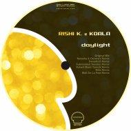 Rishi K  &  Koala  - Daylight (Robert Mash Tomcik Remix)