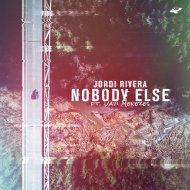 Jordi Rivera & Davi Menezes - Nobody Else (Original Mix)