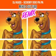 Mixed Culture - Scooby Do Pa Pa (Mixed Culture Remix)