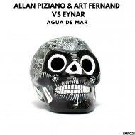 Allan Piziano & Art Fernand & Eynar - Agua De Mar (Original mix)