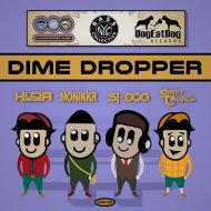 Huda Hudia & Si-Dog & Sweet Charlie & Monikkr - Dime Dropper Pt.2 (VIP Bass House Mix)