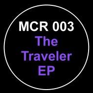 Andrew Chibale - The Traveler (Original Mix)