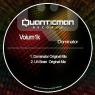 Volum1k - Dominator (Original Mix)