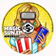 Ade&Kille - Magic Sun (Original mix)