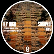 Sarovia - Fly High (Original mix)