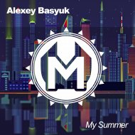 Alexey Basyuk - My Summer (Original mix)