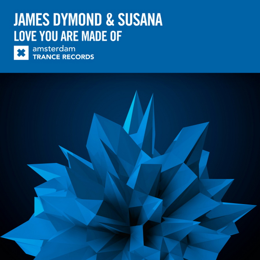 James Dymond & Susana - Love You Are Made Of  (Extended Mix)