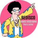 Garage Disco Band - Paris Latino (Original Mix)