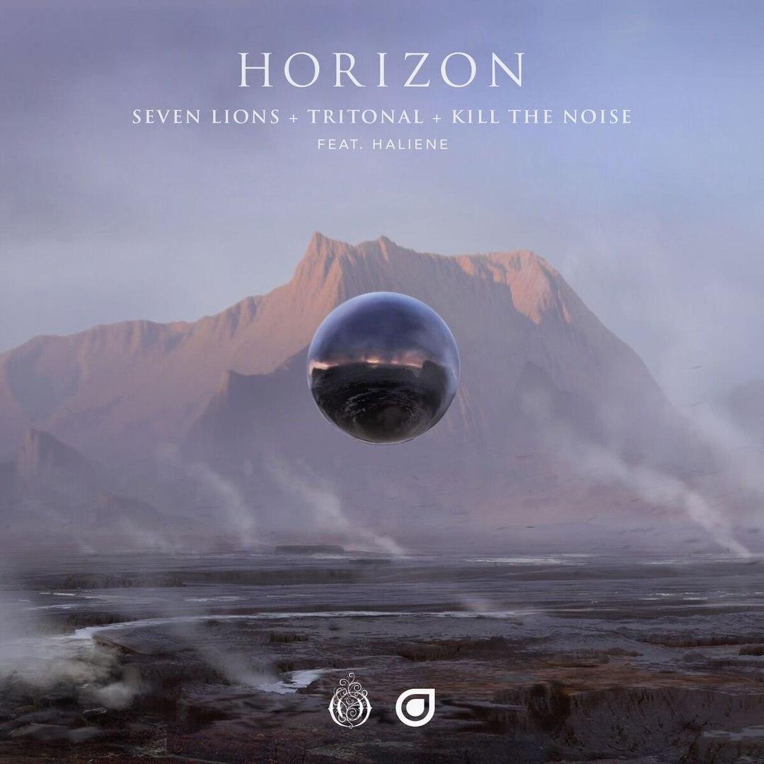 Seven Lions x Tritonal x Kill The Noise feat. Haleine -  Horizon  (Original Mix)