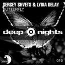 Sergey Shvets  &  Lydia DeLay - Butterfly (Original Mix)