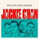 Tiësto & Dzeko Ft. Preme & Post Malone - Jackie Chan (Original Mix)