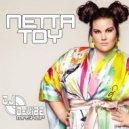 Netta & Kolya Funk Eddie G & Yinon Yahel & Mor Avrahami -  TOY (D-VIBE Mashup)