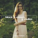 JJ Mullor, Block & Crown - Keep on Cheating (Original Club Mix)