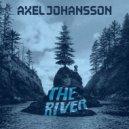 Alex Johansson - The River (Kevin Krissen & Kristina K Festival Mix)