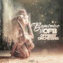 OFB aka Offbeat Orchestra - Bamboleo (original)