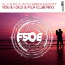 Aly & Fila with Emma Hewitt - You & I  (Extended Club Mix)