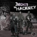 Dynamo City & Chris Liberator & D.A.V.E. the Drummer - One Night In Hackney (Dirty Saffi & Illegal Machines remix)