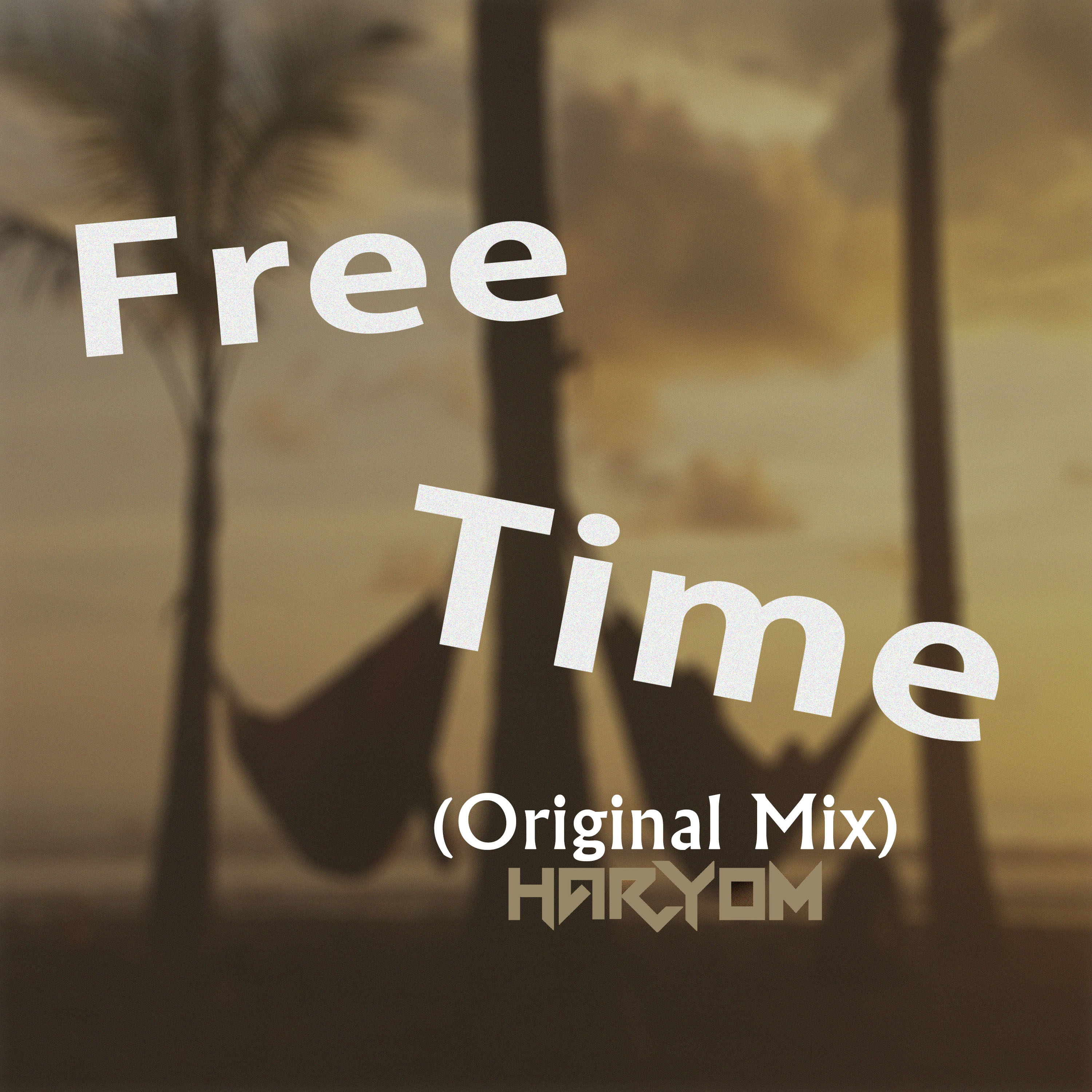 Haryom - Free Time (Original Mix)