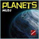 MLDJ - Mars (Original Mix)