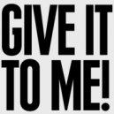 Drudex - Give It To Me (Original Mix)