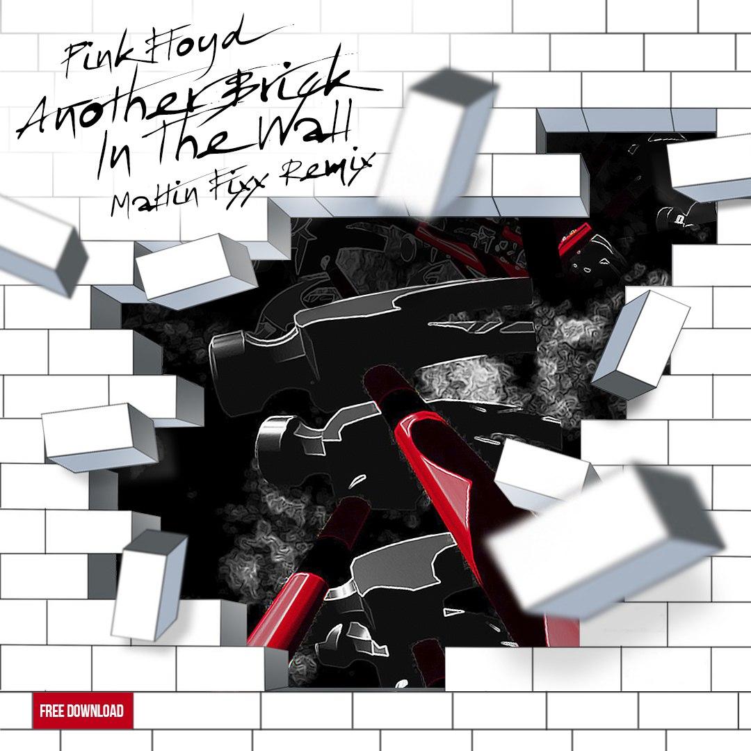 Pink Floyd  -  Another Brick In The Wall  (Maltin Fixx Remix)