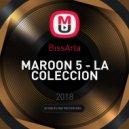 BissArla - MAROON 5 - LA COLECCION ()