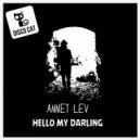 Annet Lev - Hello My Darling  (Original Mix)